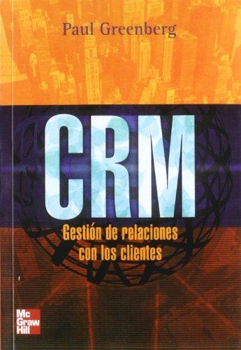 CRM. GESTION DE RELACIONES CON LOS CLIENTES (RUSTICA)