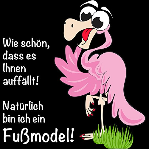 Wie schön, dass es Ihnen auffällt! Natürlich bin ich ein Fußmodel! - Damen T-Shirt von Fashionalarm | Fun Shirt Spruch Spaß Model Flamingo Tier lustig Schwarz