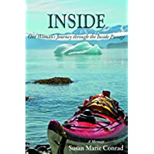 Inside: One Woman's Journey Through the Inside Passage (English Edition)