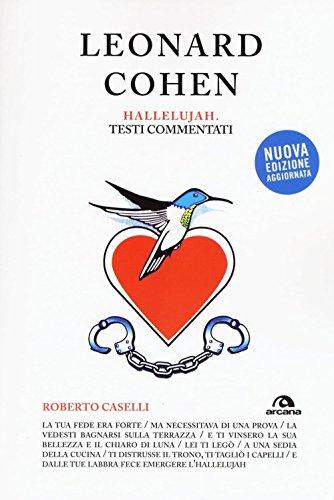 Leonard Cohen. Hallelujiah. Testi commentati