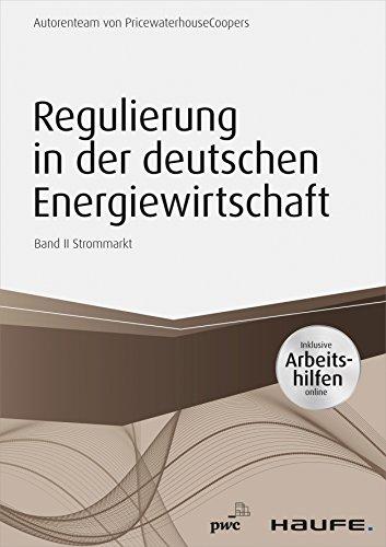 regulierung-in-der-deutschen-energiewirtschaft-inklusive-arbeitshilfen-online-band-ii-strommarkt-ban