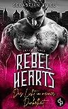 Rebel Hearts: Das Licht in meiner Dunkelheit
