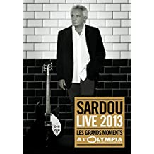 Michel Sardou - Live 2013 : Les grands moments à l'Olympia
