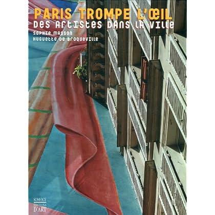 Paris trompe l'oeil : Des artistes dans la ville