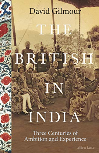 Descargar The British in India: Three Centuries of Ambition and Experience PDF Gratis