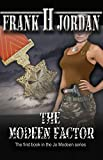 The Modeen Factor (The Jo Modeen series Book 1)