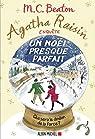 Agatha Raisin enquête, tome 18 : Un Noël presque parfait par Beaton
