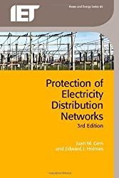 By Juan M. Gers Protection of Electricity Distribution Networks, 3rd Edition (Iet Power and Energy) (Third) [Paperback]