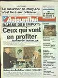 Telecharger Livres AUJOURD HUI No 16175 du 05 09 1996 MONTPELLIER LE MEURTRIER DE MARY LOU S EST LIVRE AUX POLICIERS LA BAISSE DES IMPOTS NETANYAHU ET ARAFAT 1ERE RENCONTRE RESEAU PEDOPHILE LES POLICIERS BELGES A LA RECHERCHE DE NOUVEAUX CORPS LYON DES RESQUILLEURS POUR CONTROLER LES TICKETS DE METRO TF1 MORANDINI PROMET D ETRE PLUS SAGE LES SPORTS FOOT ANDERSON (PDF,EPUB,MOBI) gratuits en Francaise
