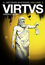 Virtus: Il Metodo Shepard vol.3