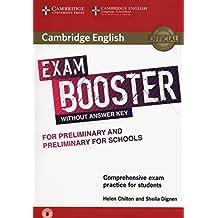 Cambridge English exam. Booster for preliminary and preliminary for schools. Without answer key. Per le Scuole superiori. Con e-book. Con espansione online. Con CD-Audio