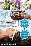 Best Books On Ayurvedas - Ayurveda: Achieve Wellness, Relieve Stress & Transform Your Review