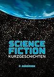 Science Fiction Kurzgeschichten