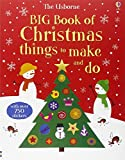 Big Book of Christmas Things to Make and Do (Usborne Activity Books)