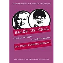 Auftreten und Stil: Sales-up-Call mit Elisabeth Motsch und Stephan Heinrich