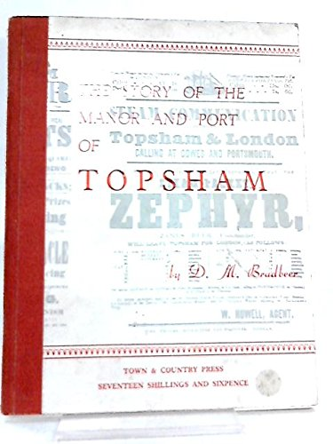 The Story of the Manor and Port of Topsham -