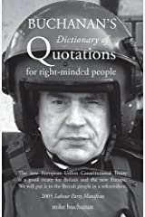 Buchanan's Dictionary of Quotations for Right-Minded People Paperback