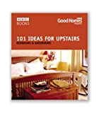 Good Homes 101 Ideas For Upstairs