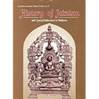 History of Jainism: With Special Reference to Mathura (Reconstructing Indian History and Culture)