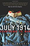 July 1914: Countdown to War
