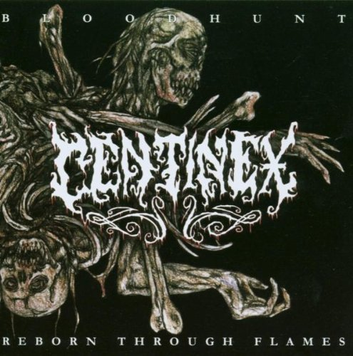 Bloodhunt / Reborn Through Flames by Centinex