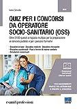 Quiz per i concorsi da operatore socio-sanitario (OSS)