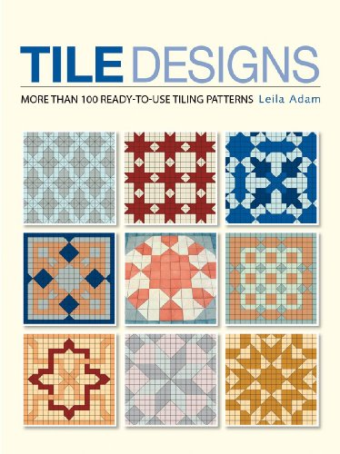 Tile Designs: More Than 100 Ready-To-Use Tiling Patterns