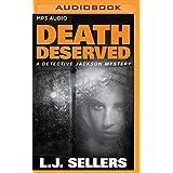 Death Deserved (A Detective Jackson Novel) by L.J. Sellers (2016-07-19)