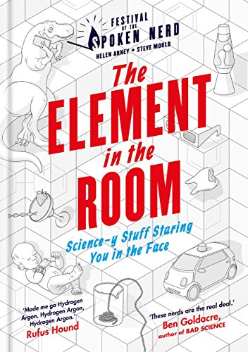 The Element in the Room: Science-y Stuff Staring You in the Face (Festival of the Spoken Nerd) por Helen Arney