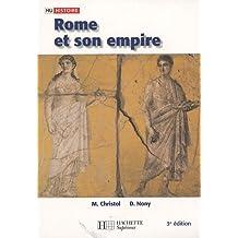 Rome et son empire : Des origines aux invasions barbares