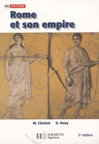 Rome et son empire : Des origines aux invasions barbares par Michel Christol