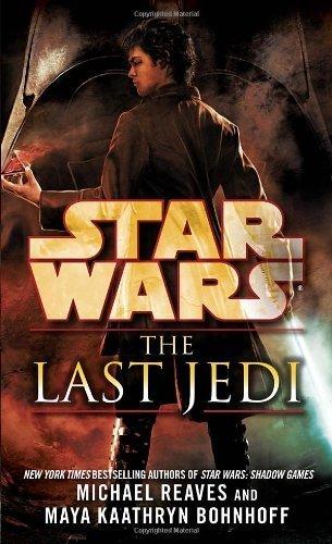 The Last Jedi: Star Wars by Reaves. Michael ( 2013 ) Mass Market Paperback