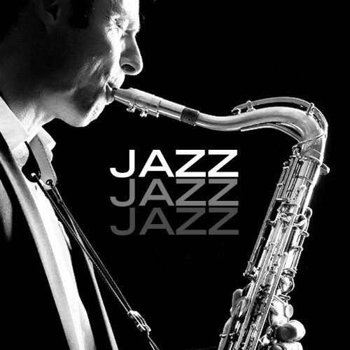 Jazz Saxophone - Best Instrumental Smooth Music for Sex, Relaxation, Reading, Dinner, and Hearing Saxaphone
