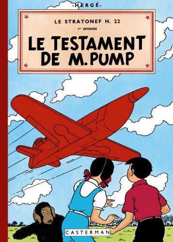 Les aventures de Jo, Zette et Jocko, Tome 1 : Le stratonef H.22 : Le testament de M.Pump