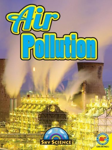 Air Pollution with Code (Sky Science) by Hudak, Heather C. (2012) Library Binding