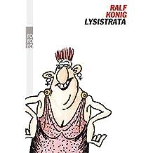 Lysistrata: Frei nach einer Komödie von Aristophanes