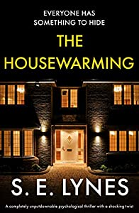 The Housewarming: A completely unputdownable psychological thriller with a shocking twist (English Edition)