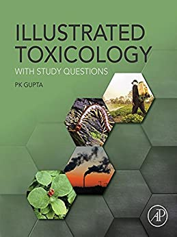 Illustrated Toxicology: With Study Questions por Pk Gupta epub