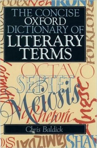 THE CONCISE OXFORD DICTIONARY OF LITERARY TERMS