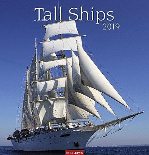 Tall Ships - Kalender 2019 - Weingarten-Verlag - Wandkalender - 46 cm x 48 cm