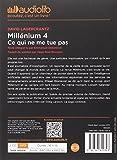 Millénium 4 - Ce qui ne me tue pas: Livre audio 2 CD MP3