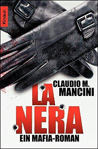 La Nera: Ein Mafia-Roman