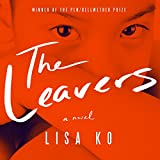 Front cover for the book The Leavers: A Novel by Lisa Ko