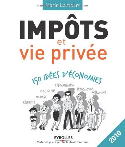 impts-et-vie-prive-150-ides-d-39-conomies