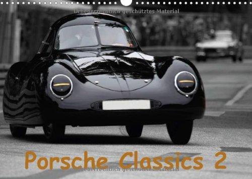 Porsche Classics 2 (Wandkalender 2014 DIN A3 quer): 13 zum Teil seltene bis einmalige klassische Porsche, meist fotografiert auf der Rennstrecke (Monatskalender, 14 - Seltene Teile