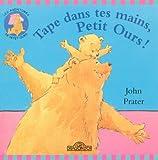"""Afficher """"Tape dans tes mains, Petit Ours !"""""""