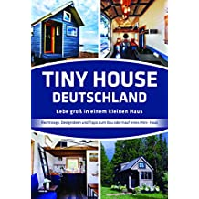 Suchergebnis Auf Amazon De Fur Tiny Houses Bucher