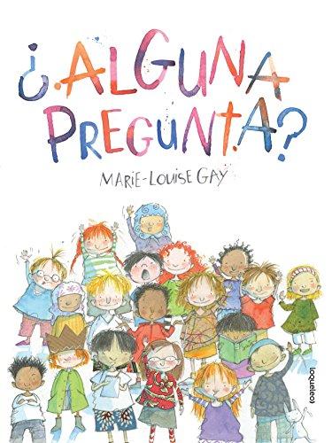 Alguna Pregunta? / Any Questions?) por Marie-Louise Gay