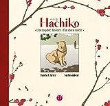 Hachiko, l'incroyable histoire d'un chien fidèle