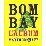 Bombay Maximum City : L'album, édition bilingue français-anglais